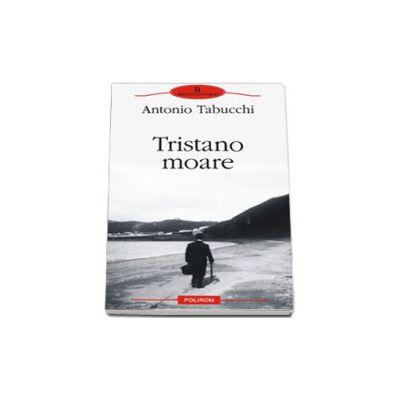 Tristano moare