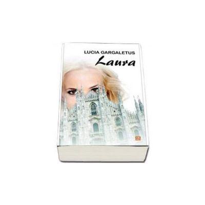 Laura - Lucia Gargaletus