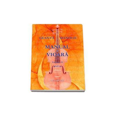 Geanta Manoliu, Manual de vioara - Anexa Volumul IV