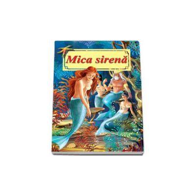Mica sirena - Carte ilustrata format A4 (Hans Christian Andersen)