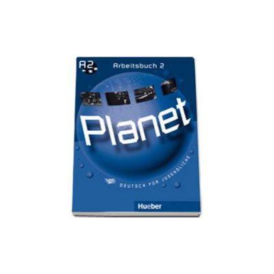 Planet 2, caiet de germana pentru clasa a 6-a, Arbeitsbuch (A2). Deutsch fur Jugendliche (Siegfried Buttner)