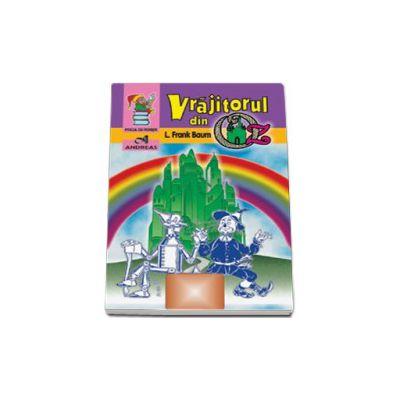 Vrajitorul din Oz (Colectia - Piticul cu povesti)