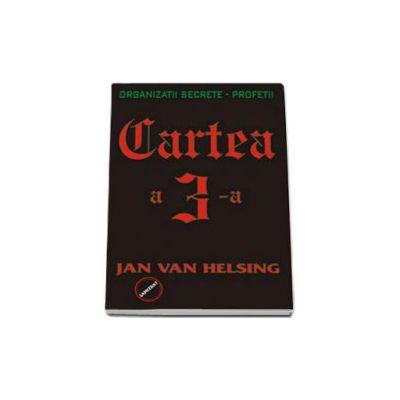 Jan van Helsing, Cartea a III-a. Organizatii secrete, profetii
