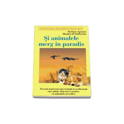 Si animalele merg in paradis