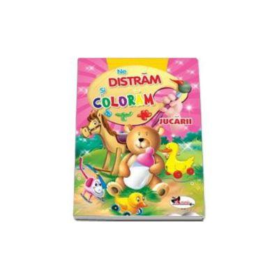 Ne distram si coloram Jucarii - Carte de colorat