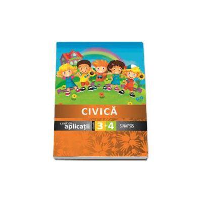 Educatie civica - Caiet de aplicatii clasele a III-a si a IV-a