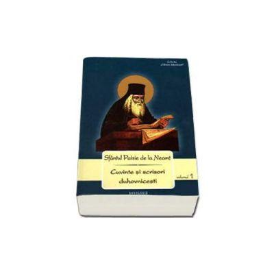 Paisie Velicikovski, Cuvinte si scrisori duhovnicesti. Volumul I