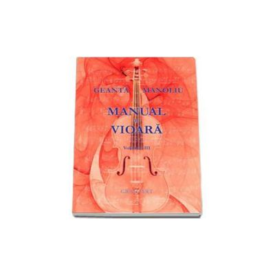 Geanta Manoliu, Manual de vioara - Volumul III