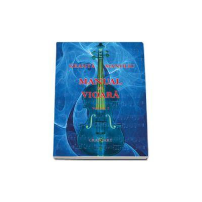 Manual de vioara. Volumul I - Editia a II-a