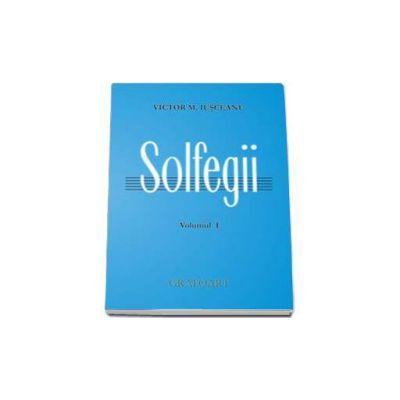 Solfegii, Iusceanu V. - Volumul I