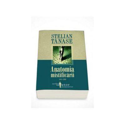 Stelian Tanase, Anatomia mistificarii 1944-1989