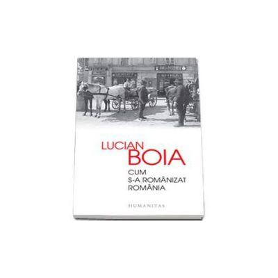 Lucian Boia, Cum s-a romanizat Romania