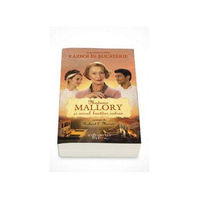 Richard C. Morais, Madame Mallory si micul bucatar indian