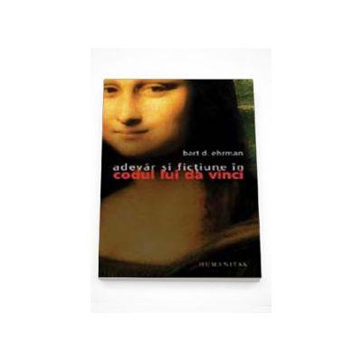 Adevar si fictiune in 'Codul lui Da Vinci' - Bart D. Eherman