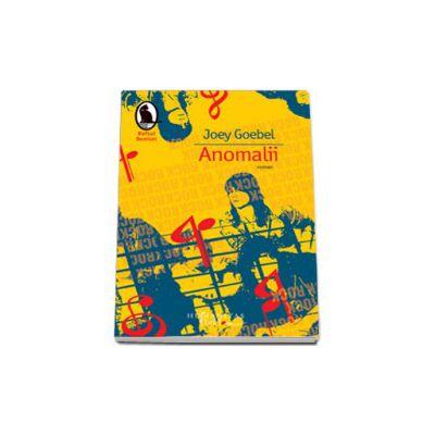 Anomalii - Joey Goebel