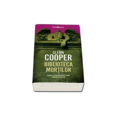Biblioteca mortilor - Glenn Cooper