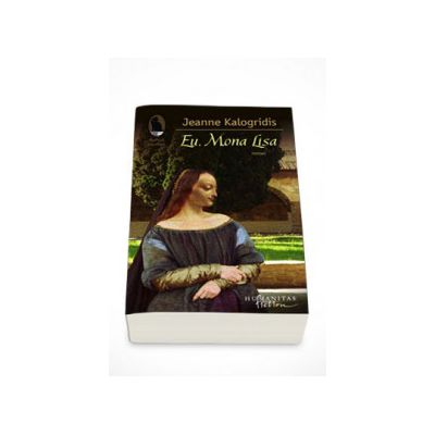 Eu, Mona Lisa - Jeanne Kalogridis