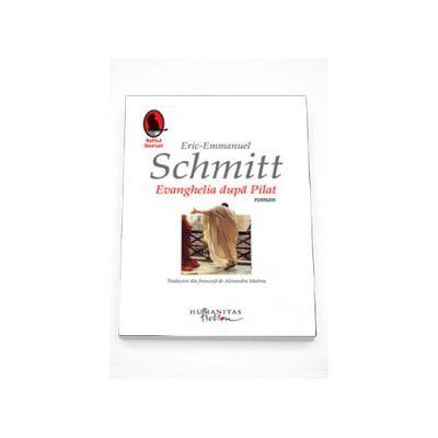 Evanghelia dupa Pilat - Eric Emmanuel Schmitt