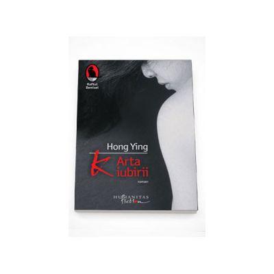 K. Arta iubirii - Hong Ying