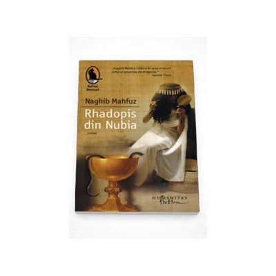 Rhadopis din Nubia - Naghib Mahfuz (Roman)