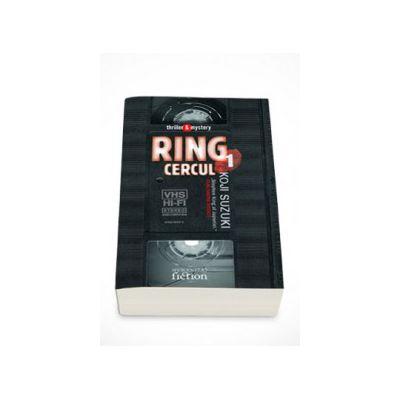 Ring 1. Cercul - Suzuki Koji