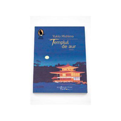 Templul de aur - Yukio Mishima
