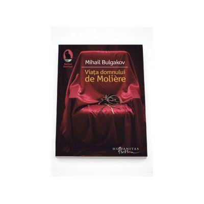 Viata domnului de Moliere - Mihail Bulgakov