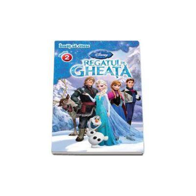 Disney, Invat sa citesc. Regatul de gheata - Nivelul 2. Editie cartonata