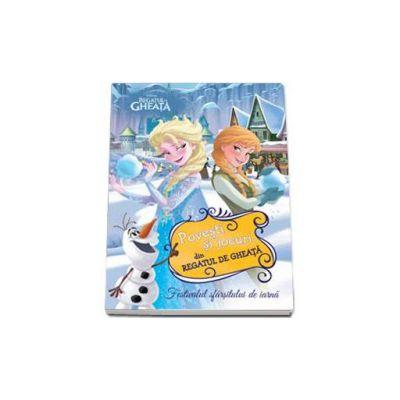 Disney, Povesti si jocuri din Regatul de gheata. Festivalul sfarsitului de iarna
