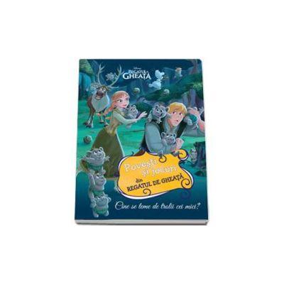 Disney, Povesti si jocuri din Regatul de gheata. Cine se teme de trolii cei mici?
