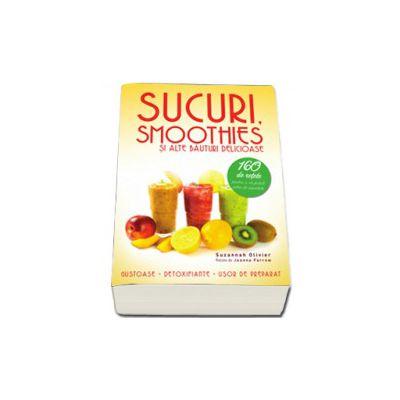 Sucuri, smoothies si alte bauturi delicioase