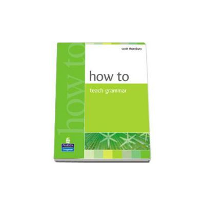 Scott Thornbury, How to teach grammar - Scott Thornbury