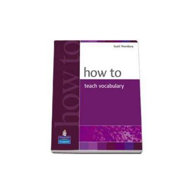 Scott Thornbury, How to teach vocabulary