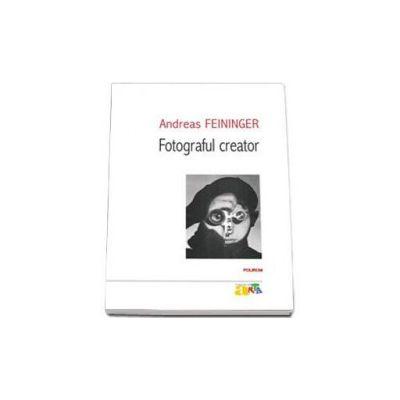 Andreas Feininger, Fotograful creator