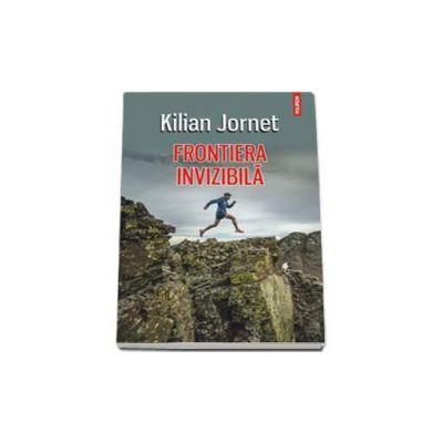 Jornet Kilian, Frontiera invizibila