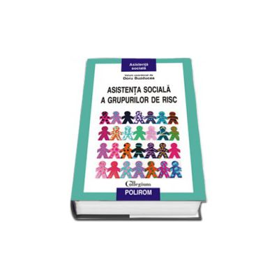 Asistenta sociala a grupurilor de risc