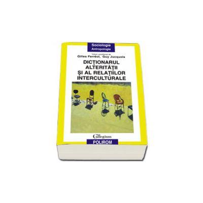 Dictionarul alteritatii si al relatiilor interculturale