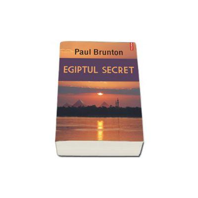 Egiptul secret. Traducere de Horia Ganescu