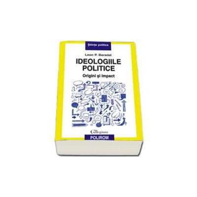Ideologiile politice: origini si impact