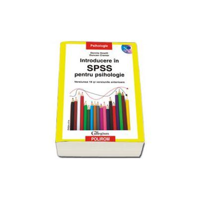 Introducere in SPSS pentru psihologie. Versiunea 16 si versiunile anterioare, contine CD