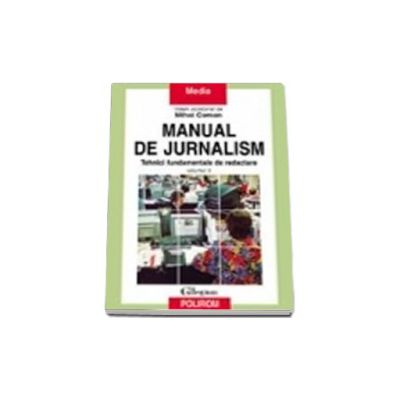 Manual de jurnalism (vol. II)