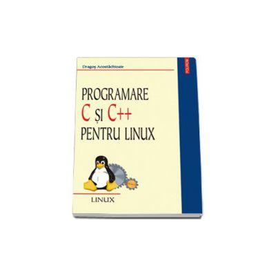 Programare C si C++ pentru Linux