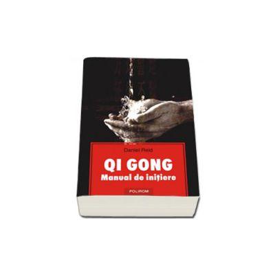 Qi Gong. Manual de initiere
