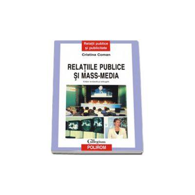 Relatiile publice si mass-media (editie revazuta si adaugita)