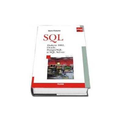 SQL. Dialecte DB2, Oracle, PostgreSQL si SQL Server