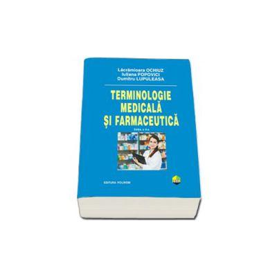 Terminologie medicala si farmaceutica, editia a II-a