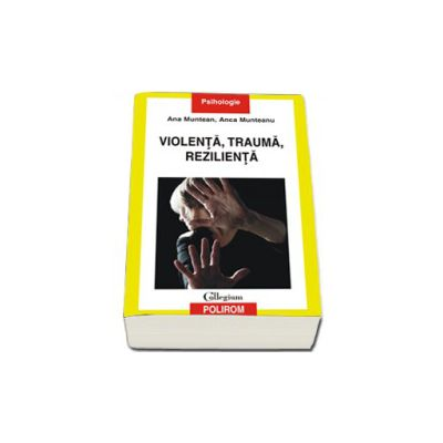Violenta, trauma, rezilienta