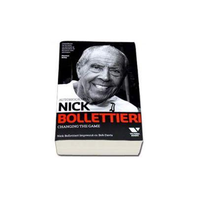 Nick Bollettieri Autobiografia - Changing the Game