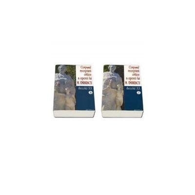 Corpusul receptarii critice a operei lui Mihai Eminescu. Volumele 16-17
