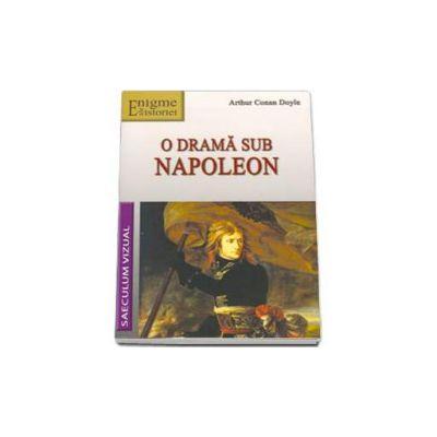 Arthur Conan Doyle, O drama sub napoleon